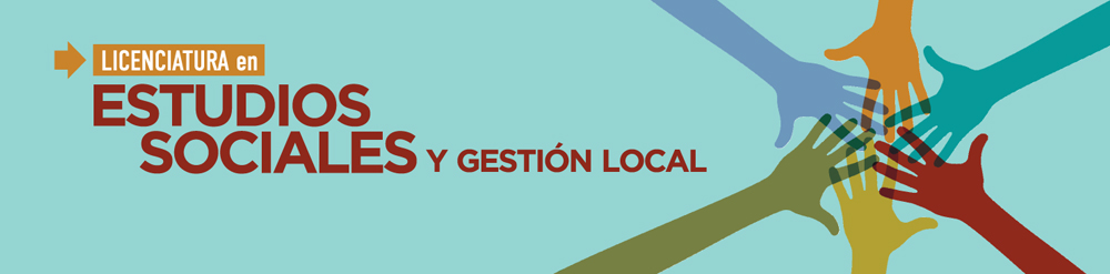 Licenciatura en Estudios Sociales y Gestión Local, ENES Unidad Morelia