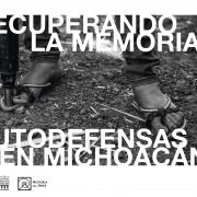 Exposición. Autodefensas en Michoacán